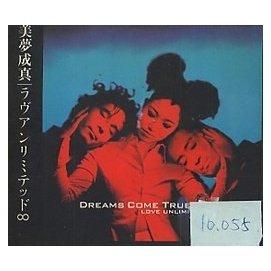 ~~稀D ~~ DREAMS COME TRUE  LOVE UNLIMITED  100