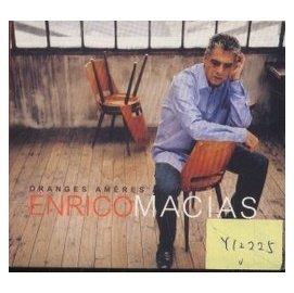 ^~^~西大調^~^~ ENRICO MACIAS  ORANGES AMERES  Y1