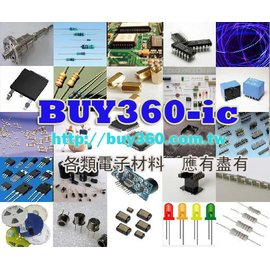 ~ Buy360~ic ~ ASY~3D 2D 此零件以詢價為主, 急件最快當天出貨 A~