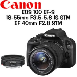 CANON EOS 100D 18~55mm STM EF 40mm STM ^(中文平輸