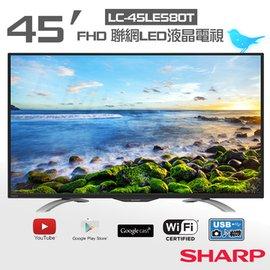 ~夏普SHARP~45吋FHD 聯網LED液晶電視 LC~45LE580T  ~FHD高解